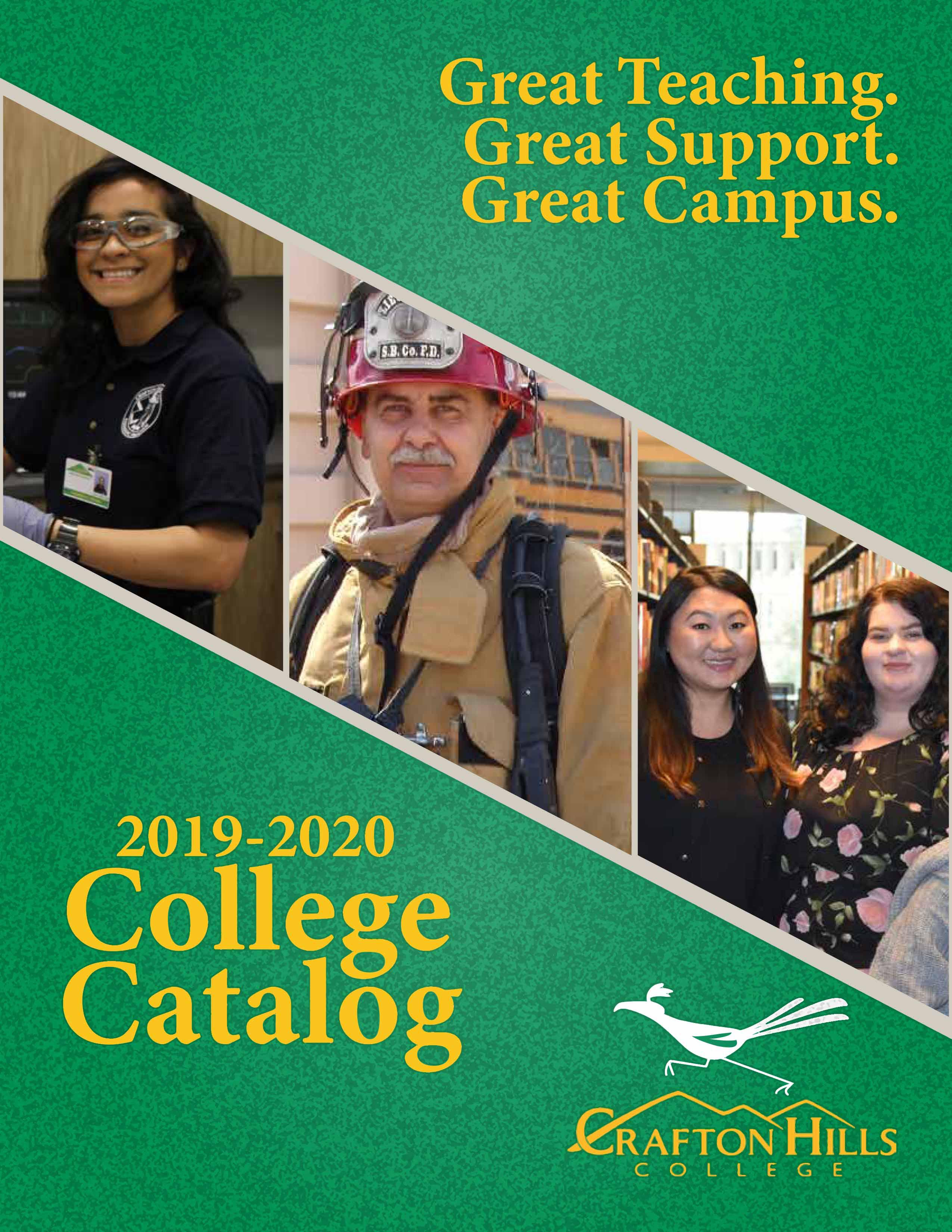 Great Teaching. Great Support. Great Campus. 2019-2020 Catalog - Crafton Hills College