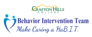 Crafton Hills College Behavioral Intervention Team: Make Caring a HaB.I.T.