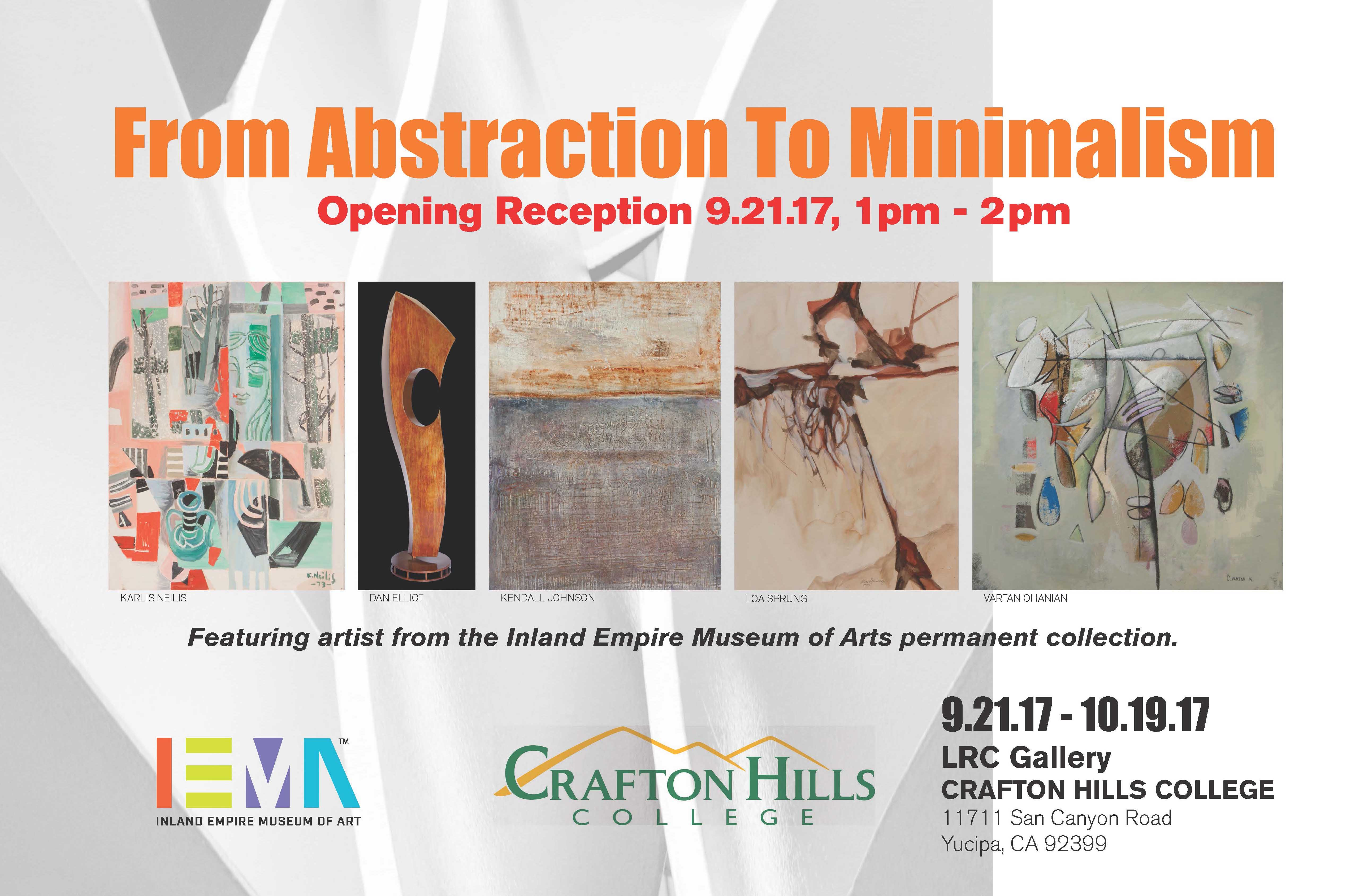 CHC Art Gallery From Abstraction To Minimalism opening September 21, 2017 from 1pm - 2pm. Featuring artist from the Inland Empire Museum of Arts permanent collection. LRC gallery at Crafton Hills College