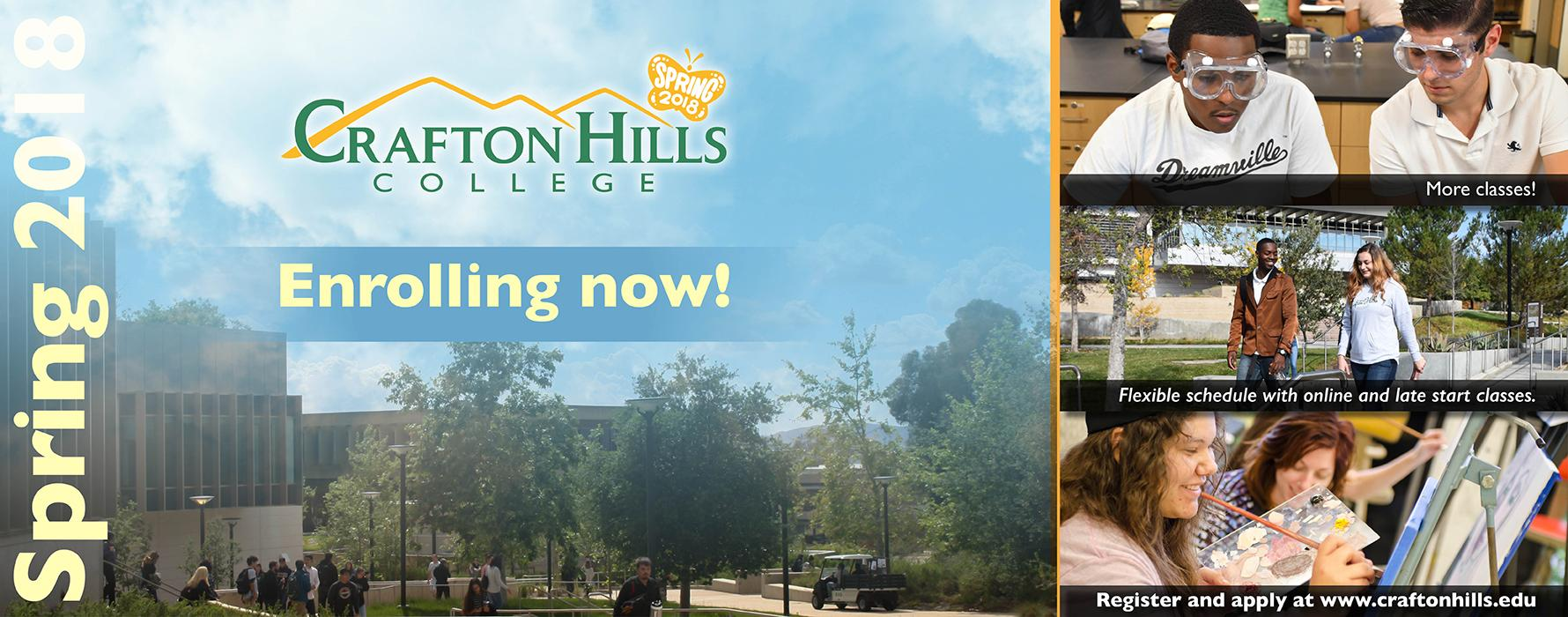 Crafton Hills College Spring 2018.Enrolling now!