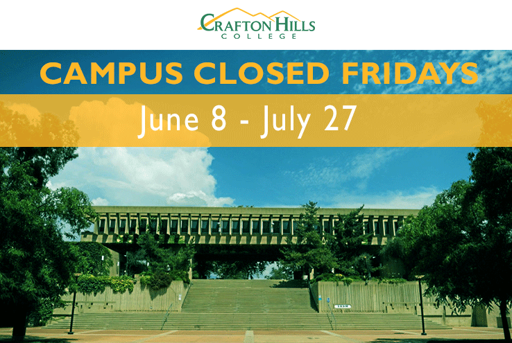 Campus Closed Fridays June 8-July 27