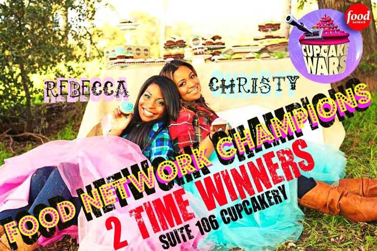 Rebecca, Christy: Food Network Champiions Two Time Winners of Cupcake Wars