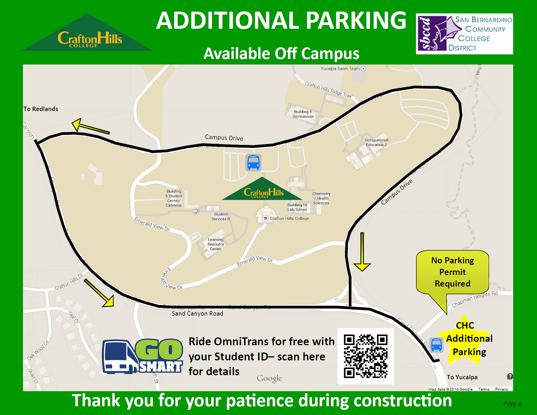 Additional Parking available off-campus.  No Parking permit required.  Ride Omnitrans for free with your Student ID.